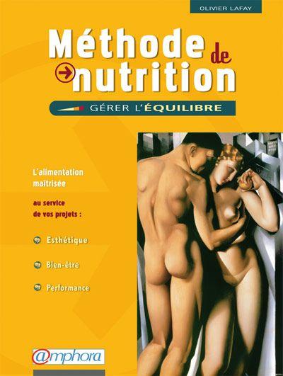 Méthode de musculation - Méthode de Nutrition (Olivier Lafay)